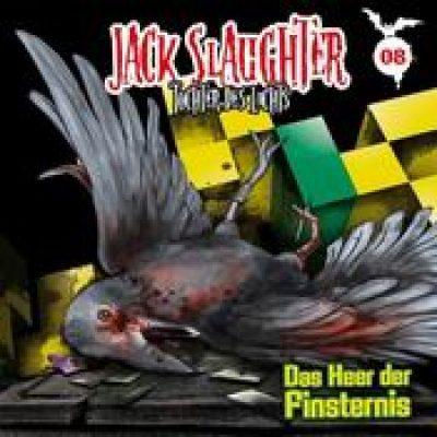 JACK SLAUGHTER: Folge 8 – Das Heer der Finsternis [Hörspiel]