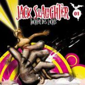 JACK SLAUGHTER: Folge 1 – Tochter des Lichts [Hörspiel]