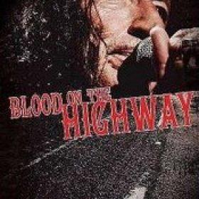 KEN HENSLEY: Blood on the highway – The exclusive release concert [DVD]