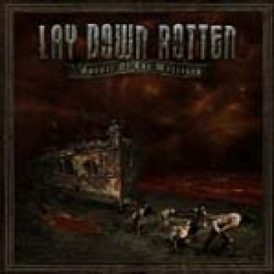 LAY DOWN ROTTEN: neuer Song ´He Who Sows Hate´ online