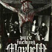MAYHEM: Pure Fucking Mayhem [DVD + CD]
