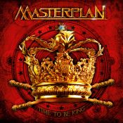 MASTERPLAN: neues Album ´Time To Be King´ im Mai 2010