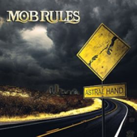 MOB RULES: Astral Hand (EP)