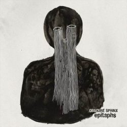 OBSCURE SPHINX: Epitaphs [Eigenproduktion]