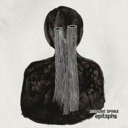 OBSCURE SPHINX: Epitaphs [Eigenproduktion]