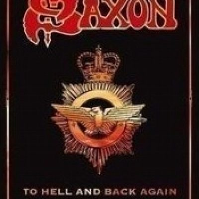 SAXON: To Hell And Back Again [DVD]