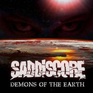 SADDISCORE: Demons Of The Earth