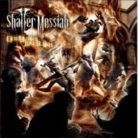 SHATTER MESSIAH: ´God Burns Like Flesh´im Oktober 2007