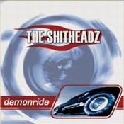 THE SHITHEADZ: Demonride