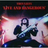 THIN LIZZY: Live & Dangerous