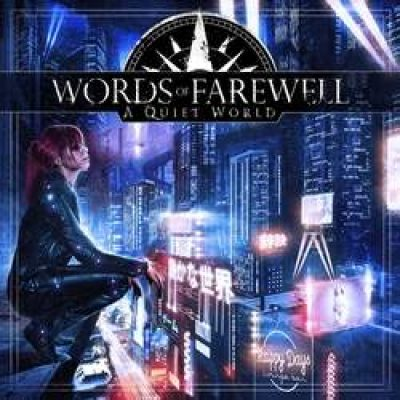 "WORDS OF FAREWELL: kündigen ""A Quiet World""-Album an"