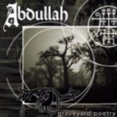 "ABDULLAH: ""Graveyard Poetry"" am 30. September"