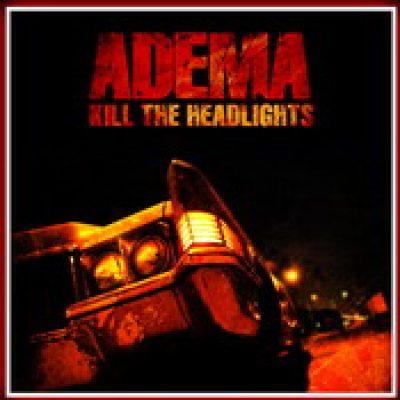 ADEMA: `Kill the Headlights` am 26. Juni