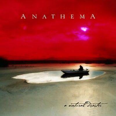 ANATHEMA: A Natural Disaster (zum zweiten)