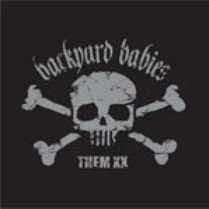 BACKYARD BABIES: ´Them XX´ – CD/DVD-Set mit Best-of, Raries und Fotobuch