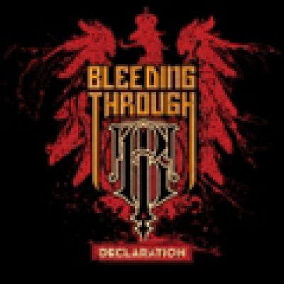 BLEEDING THROUGH: ´Declaration´ – neues Album als Stream