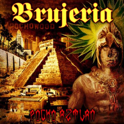 """BRUJERIA: dritter Song von """"Pocho Aztlan"""""""