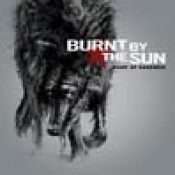 BURNT BY THE SUN: ´Heart Of Darkness´ – weiterer Song online