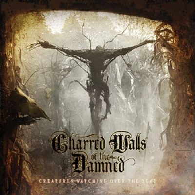 "CHARRED WALLS OF THE DAMNED:  ""Creatures Watching Over The Dead"" im Stream"