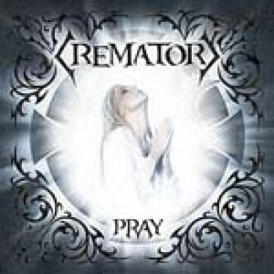 CREMATORY: neues Album ´Pray´ als Limited Edition