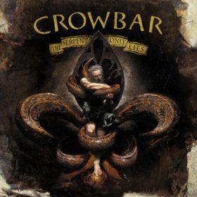 """CROWBAR: """"The Serpent Only Lies"""" kommt im Oktober"""
