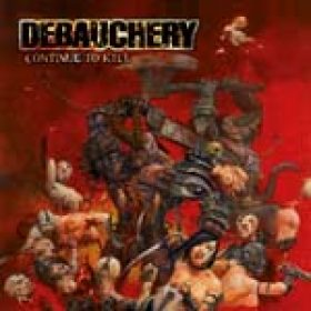 DEBAUCHERY: neues Album ´Continue To Kill´