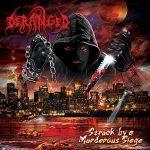 """DERANGED: Cover & Tracklist von """"Struck By A Murderous Siege"""""""