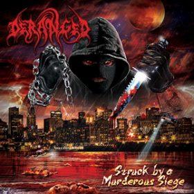 """DERANGED: neuer Song von """"Struck By A Murderous Siege"""""""
