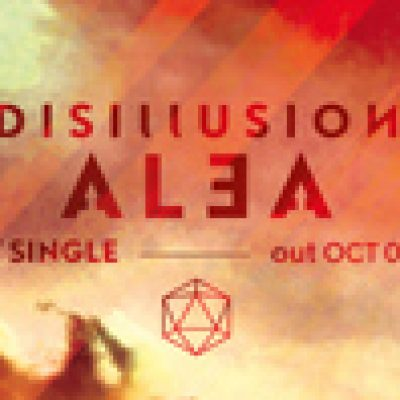 """DISILLUSION: neue single """"Alea"""" im Oktober"""