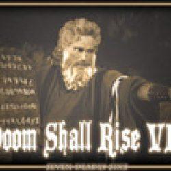 DOOM SHALL RISE 2010: IRON MAN spielen nicht