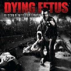 DYING FETUS: ´Descent Into Depravity´ – weiterer Song vom neuen Album online