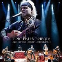 ERIC FISH AND FRIENDS: Anders Sein – Der Filmtourfilm [DVD+CD]