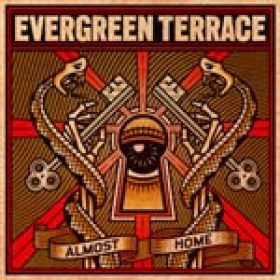 EVERGREEN TERRACE: ´Almost Home´ – Cover und Tracklist der neuen CD