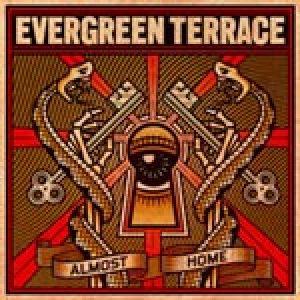 EVERGREEN TERRACE: ´Almost Home´ – Cover und Tracklist der neuen CD