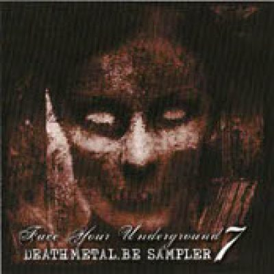V.A.: Face Your Underground 7 – Deathmetal.be Sampler