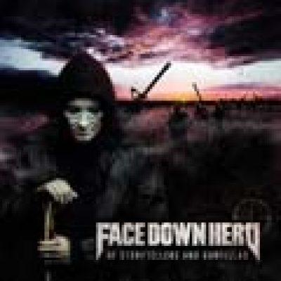FACE DOWN HERO: Songs vom neuen Album ´Of Storytellers and Gunfellas´ online