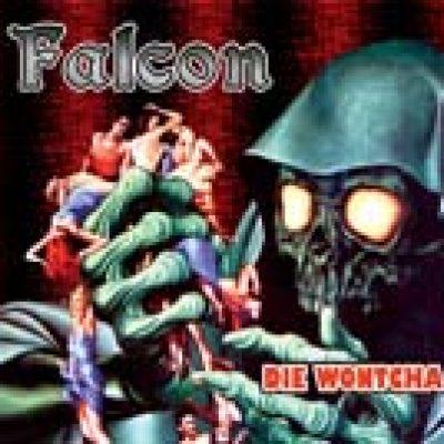 FALCON: neues Album ´Die Wontcha´