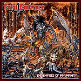 FATAL EMBRACE: ´The Empires Of Inhumanity´ – Tracklist und Cover-Artwork