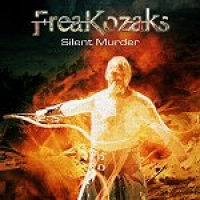 FREAKOZAKS: ´Silent Murder´ – neues Album im April