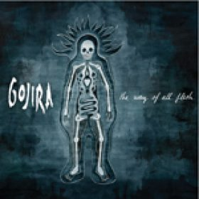 GOJIRA: Cover und Songtitel des neuen Albums ´The Way Of All Flesh´