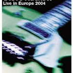 STEVE HACKETT: Once Above a Time: Live in Europe 2004 [DVD]