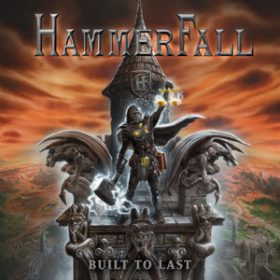 "HAMMERFALL: neues Album ""Built To Last"""