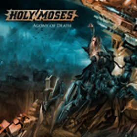 HOLY MOSES: neues Album ´Agony Of Death´ in drei Versionen