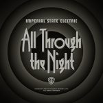 "IMPERIAL STATE ELECTRIC:  neues Album  ""All Through The Night"""