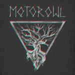 "MOTOROWL: ersten Song vom neuen Album ""Om Generator"""