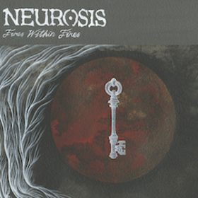 "NEUROSIS: Cover & Tracklist von ""Fires Within Fires"""
