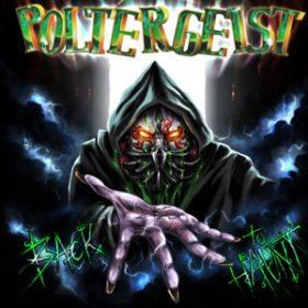 "POLTERGEIST: neues Album ""back To Haunt"""