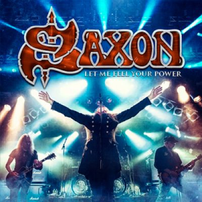 "SAXON: Livealbum ""Let Me Feel Your Power"""