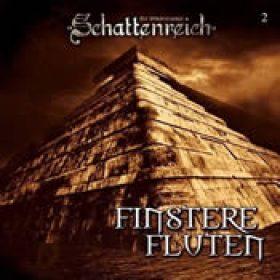 SCHATTENREICH: Finstere Fluten [Hörspiel]