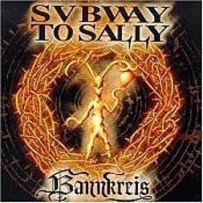 SUBWAY TO SALLY: Bannkreis